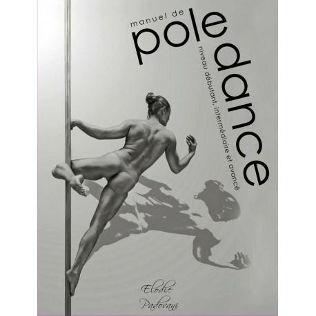 Manuel de Pole Dance d'Elodie Padovani